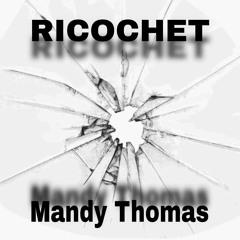 Ricochet mixed by Mandy Thomas