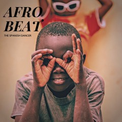 AFRO beat - by The Spanish Dancer