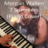 Download Morgan Wallen - 7 Summers (Piano Cover) Mp3