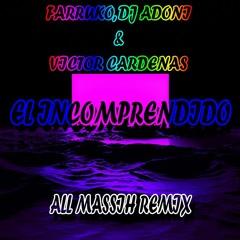 Farruko, Victor Cardenas - El Incomprendido (All Massih Remix)