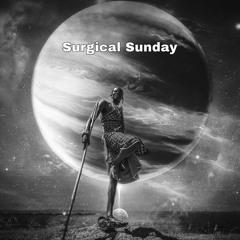 Surgical Sunday - 56 (Kidogo - Afro House Mix)