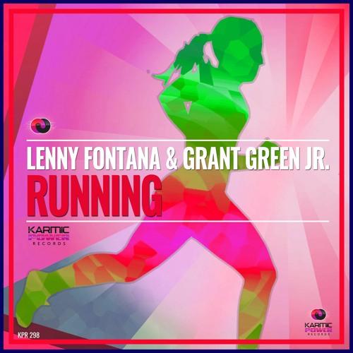 Lenny Fontana & Grant Green Jr. - Running (Original Mix)