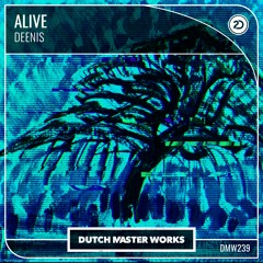 Deenis - Alive