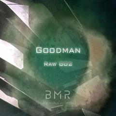 Goodman - Raw 002 (Original Mix)