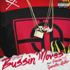 Bussin Moves (feat. Pusha T & Quentin Miller)