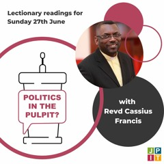 Episode 17: Cassius Francis for 27th June