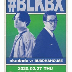 #BLKBX livemix at timeoutcafe ebisu 20200227