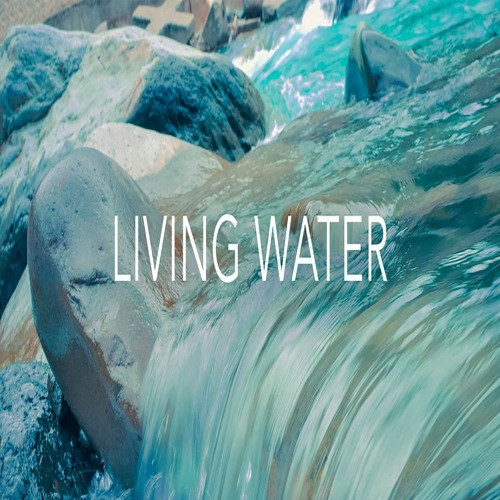 Flowing Waters of Life - May 31, 2020 - Pentecost