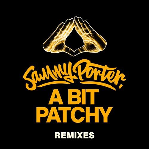 A Bit Patchy (FooR Remix)