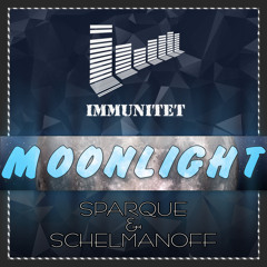 SparQue & Schelmanoff - Moonlight (Original Mix)