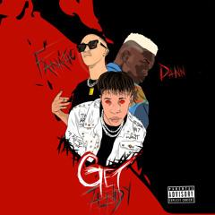 Zenidy x Dann Avenew x Fvnvtic - Get (Prod By Dann Avenew )