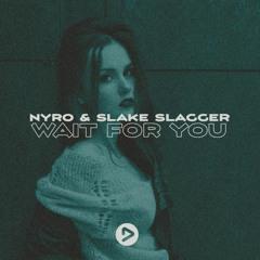 Nyro & Slake Slagger - Wait For You(extendeed mix)(Dzone)