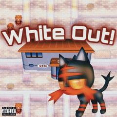 White Out! (prod. justXrolo)