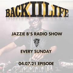 Back II Life Radio Show - 04.07.21 Episode