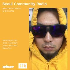 Seoul Community Radio with OFF COURSE & DIDI HAN - 02 January 2021