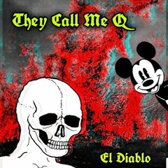 They Call Me Q [PROD. ALETHEO]