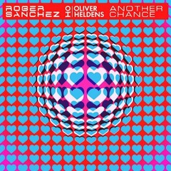 Roger Sanchez & Oliver Heldens- Another Chance (Crusy VIP Mix)