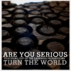 Turn The World (feat. Out of The Darkness Productions) (Dirty Version)