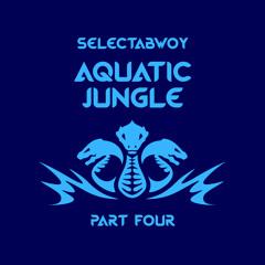 Aquatic Jungle (Part Four)