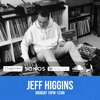 Crate Digs Radio - Jeff Higgins #8