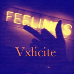"Vxlicite ""Catch A Fit"