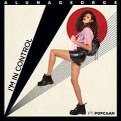 AlunaGeorge Ft Popcaan - Im In Control (Joey.Gets Tech Mix)