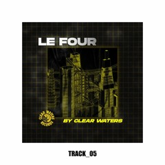 Le Four By Clear Waters - EPISODE 04