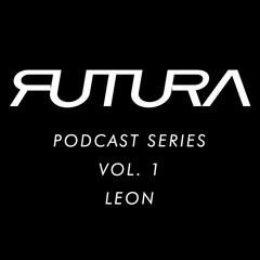 Futura Podcast Series Vol 1 - Leon