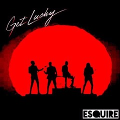 Daft Punk Feat. Pharrell & Nile Rodgers – Get Lucky (eSQUIRE Remix) FREE DL