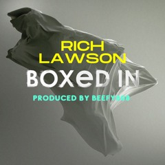 Rich Lawson - Boxed In Produced by BEEFY808