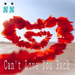 Can't Love You Back (Prod by Sandy Shimla)