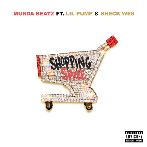 Shopping Spree (feat. Lil Pump & Sheck Wes)