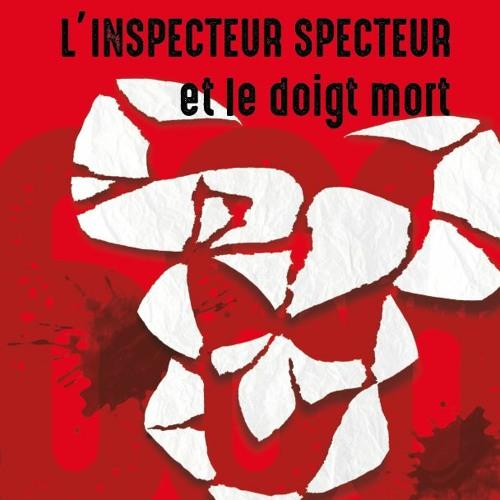 L'Inspecteur Specteur et le doigt mort, chapitre un