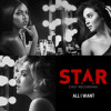"All I Want (From ""Star"" Season 2) [feat. Brittany O'Grady & Evan Ross]"