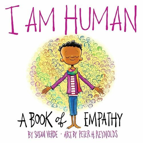 I Am Human By Susan Verde