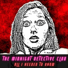 All I Needed To Know (The Midnight Detective Club)