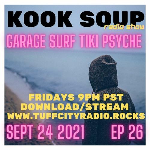 KOOK SOUP EP 26 - Sept 24, 2021