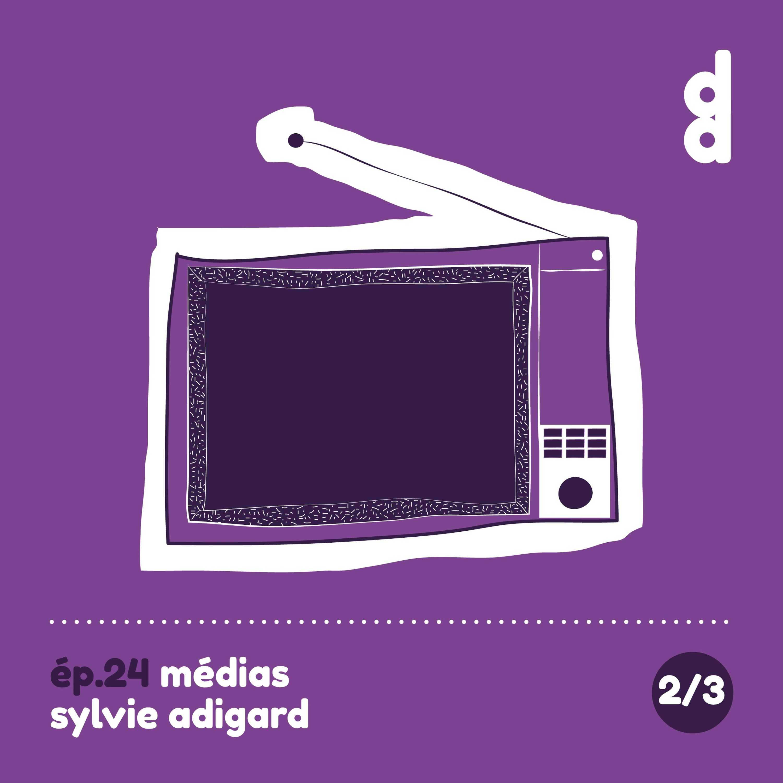 DESSIN DESSEIN // EP24 Médias - Partie 2 : Sylvie Adigard, l'intervieweuse interviewée