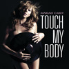 Touch My Body (Single Version)