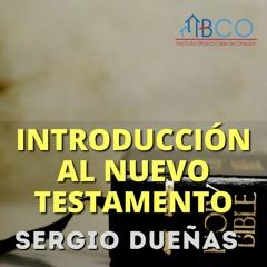 22 de marzo de 2021 - Introducción al Nuevo Testamento - Parte 2 - Sergio Dueñas