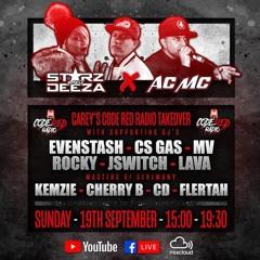 EVENSTASH B2B CS GAS - STARZ AND DEEZA - ACMC - 19.09.2021 Code Red Radio