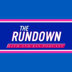 THE RUNDOWN - BANK HOLIDAY SPECIAL