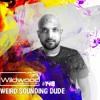 Download #148 - Weird Sounding Dude (IND) Mp3