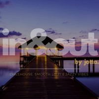 IN & OUT CHAPTER  #013 THE LOUNGE & CHILLOUT EXPERIENCE