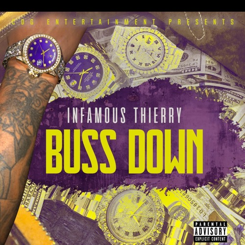 BUSS DOWN x INFAMOUS THIERRY