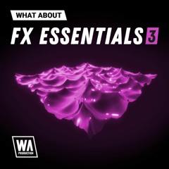 Impacts, Risers, White Noise FX & Foley | FX Essentials 3