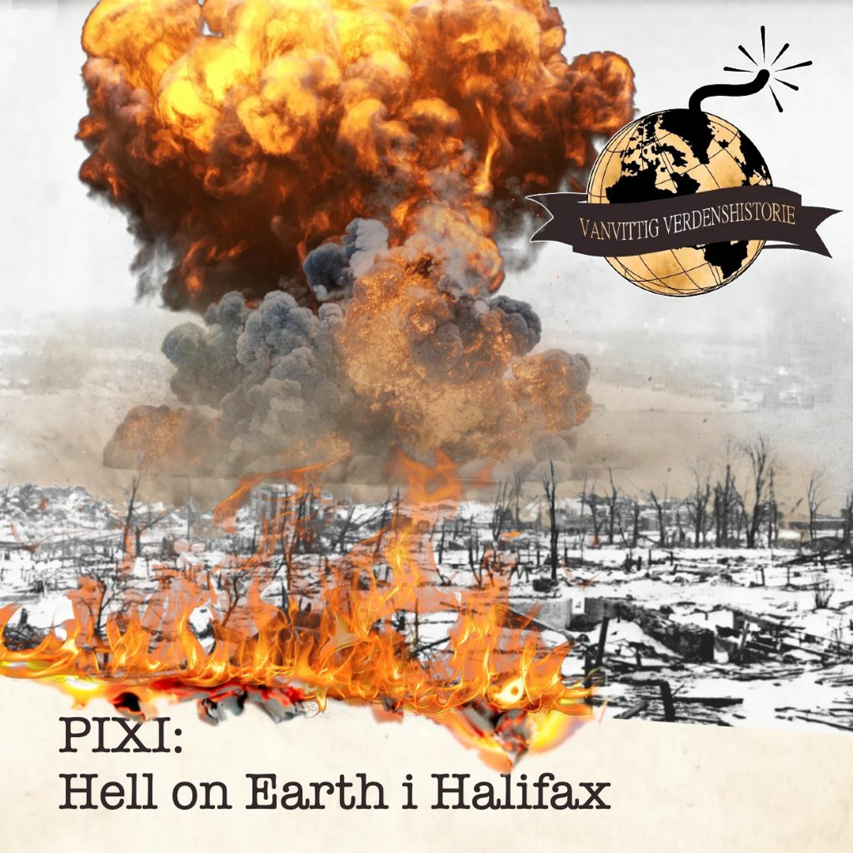 PIXI: Hell on Earth i Halifax