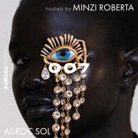 KURUZA RADIO 007 Hosted By Minzi Roberta w/ Adroc Sol