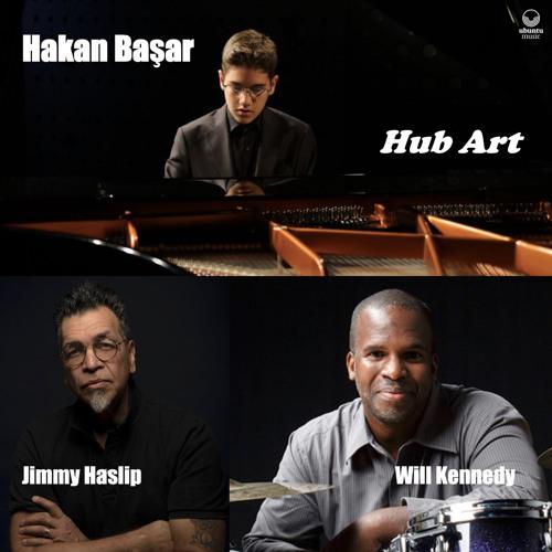 Hub Art (feat. Jimmy Haslip & Will Kennedy)
