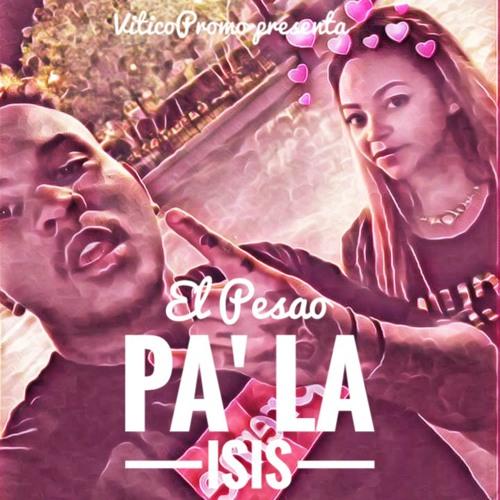 Pa' La Isis Song